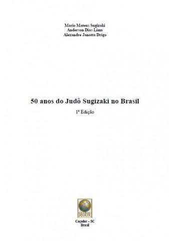 50 ANOS DO JUDÔ SUGIZAKI NO BRASIL