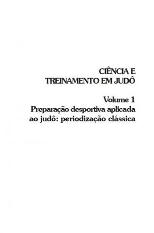 CIÊNCIA E TREINAMENTO EM JUDÔ - VOLUME 1