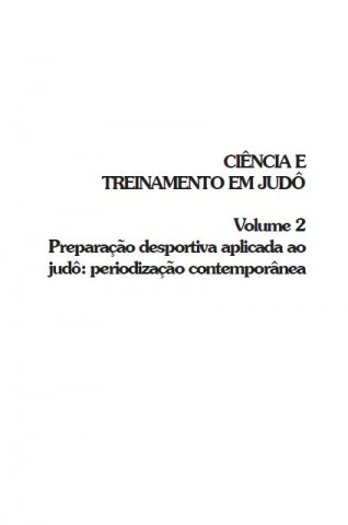 CIÊNCIA E TREINAMENTO EM JUDÔ - VOLUME 2