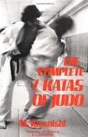 "The Complete Seven Katas of Judo -€"" Kawaishi, Mikinosuke"
