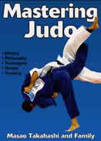 Mastering Judo - Masao Takahashi