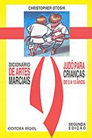 Dicionario Artes Marciais, Judo Para Criancas
