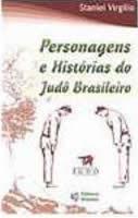 Personagens e Histórias do Judô Brasileiro - Virgilio, Stanley