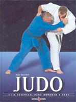 Judo: Guia Essencial Para Dominar a Arte - Alex Butcher