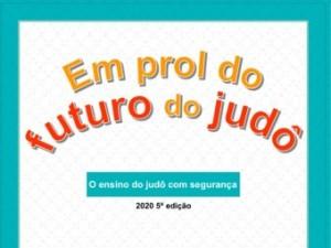 Em parceria com a AJJF e com o Sport for Tomorrow, CBJ lança o Manual O Ensino do Judô com Segurança