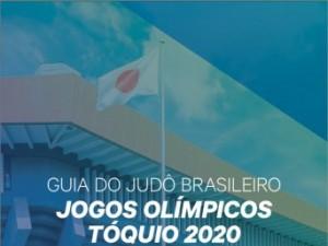 GUIA DO JUDÔ BRASILEIRO NOS JOGOS OLÍMPICOS - TÓQUIO 2020